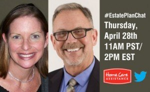 Home Care Assistance to Host Live Twitter Chat on Estate Planning